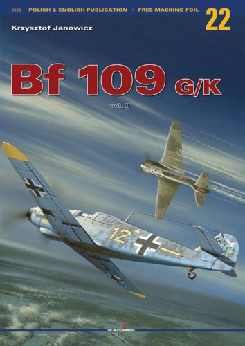 9788389088925: Messerschmitt Bf 109 G/K: Volume 2 (Monographs)
