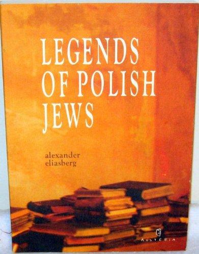 Legends of Polish Jews: Alexander Elisaberg