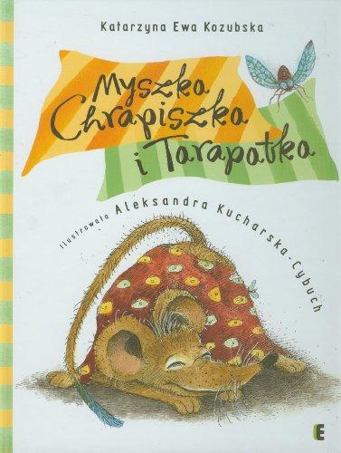 9788389133694: Myszka Chrapiszka i Tarapatka
