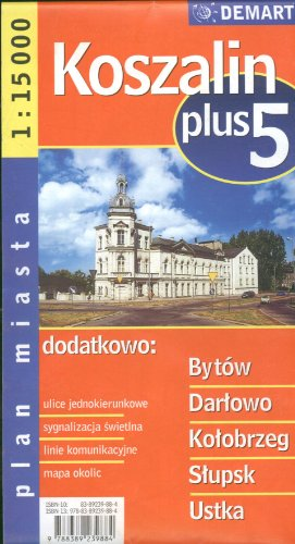 9788389239884: Poland City Map Koszalin + 5 Other Cities: Bytow, Darlowo, Kolobrzeg, Slupsk, Ustka