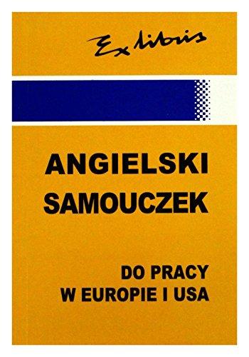 Angielski samouczek do pracy w Europie i: Kaluza, Jan J.,