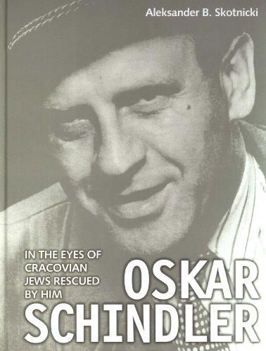 9788389368997: Oskar Schindler in the eyes of Cracovian Jews rescued by him: Wersja angielska