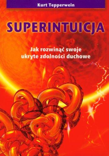 Superintuicja: Kurt Tepperwein