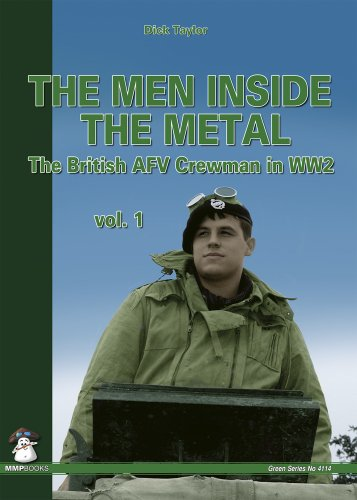 9788389450661: Men Inside the Metal: The British AFV Crewman in WW2 (Green Series)