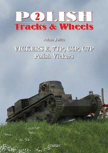 9788389450777: Polish Vickers: Part 1: Vickers E, 7TP, C6P, C7P (Polish Tracks and Wheels)