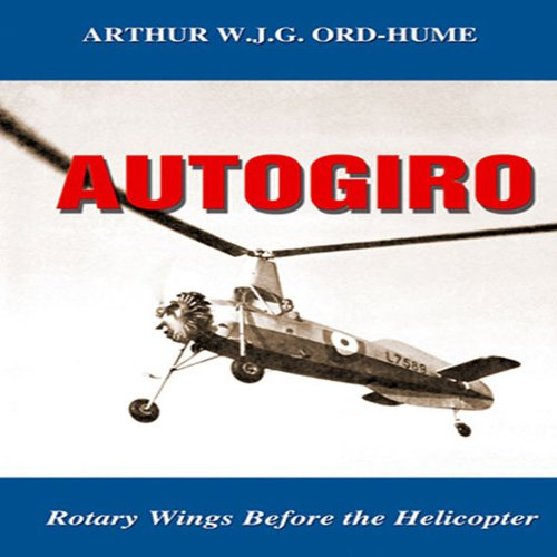 9788389450838: Autogiro: Rotary Wings Before the Helicopter (Monograph)