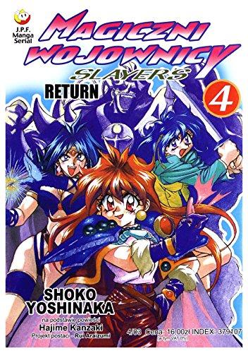Magiczni wojownicy. Slayers 4. Return: Yoshinaka Shoko