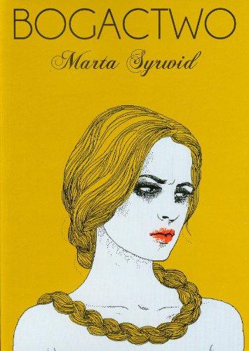 Bogactwo: Syrwid Marta