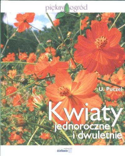 9788389615336: Kwiaty jednoroczne i dwuletnie