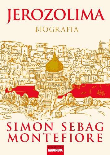 Jerozolima: Montefiore Simon Sebag