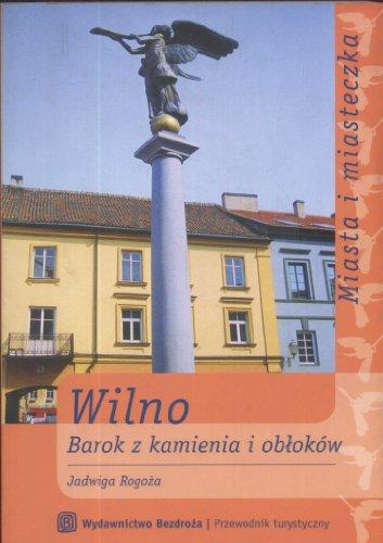9788389676429: Wilno Barok z kamienia i oblokow