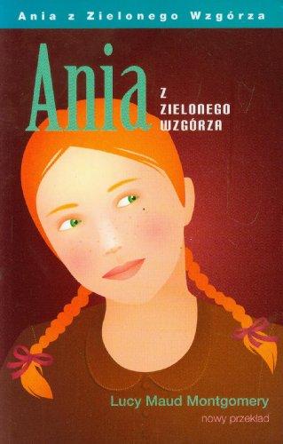 9788389683687: Ania z Zielonego Wzgorza