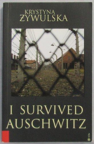 9788389782656: I Survived Auschwitz