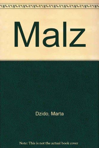 Malz: Dzido, Marta
