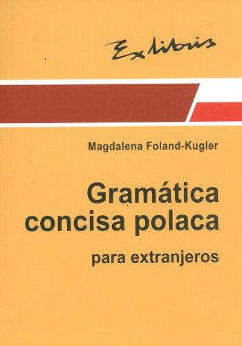 9788389913746: Zwiezla gramatyka polska dla cudzoziemcow (wersja hiszpanska)