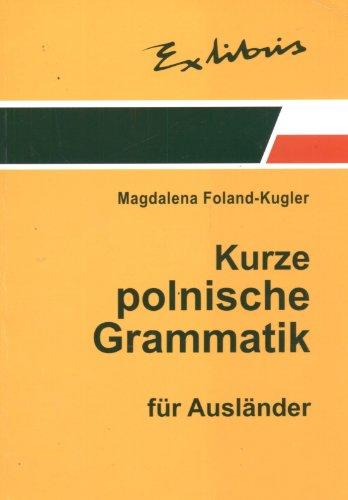 9788389913753: Zwiezla gramatyka polska dla cudzoziemcow (wersja niemiecka)