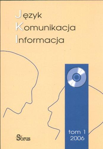9788389949295: Jezyk komunikacja informacja Tom 1