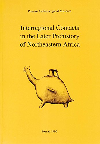 Interregional Contacts in the Later Prehistory of
