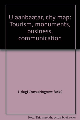 9788390049205: Ulaanbaatar, city map: Tourism, monuments, business, communication
