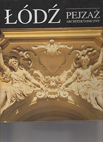 9788390109305: Lodz- Pejzaz Architektoniczny