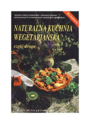 9788390192222: Naturalna kuchnia wegetarianska. Czesc 2 (polish)