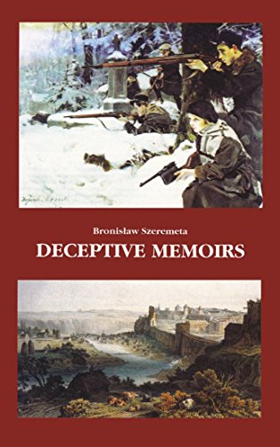 Deceptive Memoirs: Bronislaw Szeremeta; William