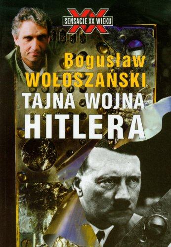 Tajna wojna Hitlera: Woloszanski Boguslaw