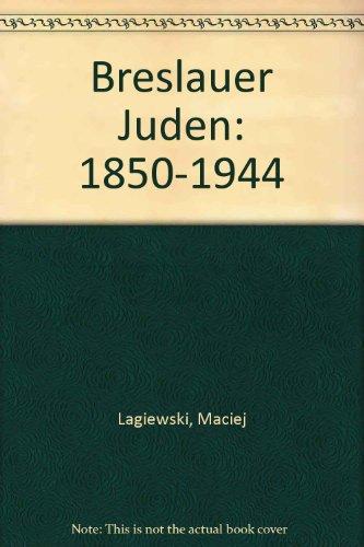 9788390522715: breslauer_juden-1850-1944