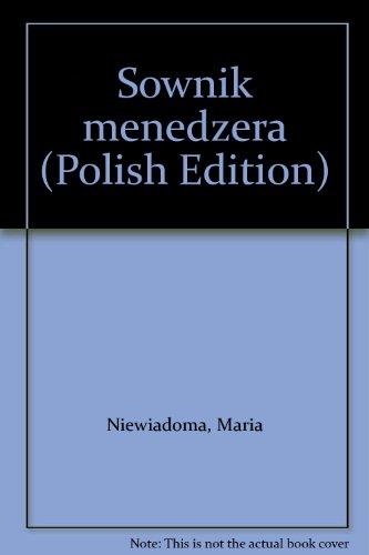Slownik Menedzera' Czesc I: Polsko - Angielska: Niewiadoma, Maria