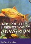 9788390567280: Jak zalozyc i pielegnowac akwarium