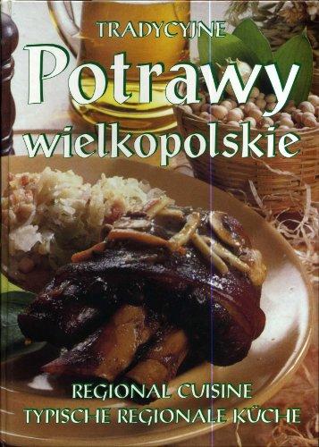 Tradycyjne Potrawy Wielkopolskie / Traditional Dishes of: Not Stated