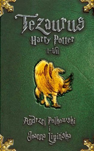 9788390843261: Tezaurus Harry Potter I-VII