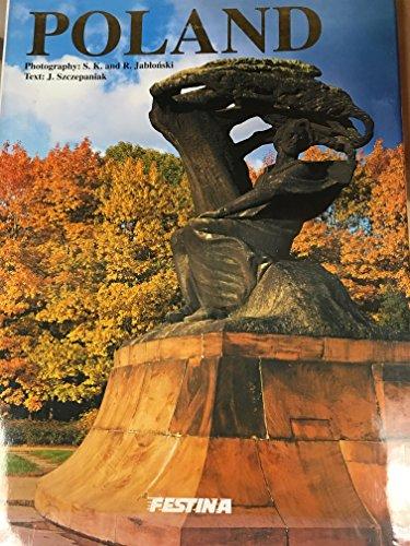 Poland: Szczepaniak, Jacek {Text By} with Robert Strybel {Translated By}