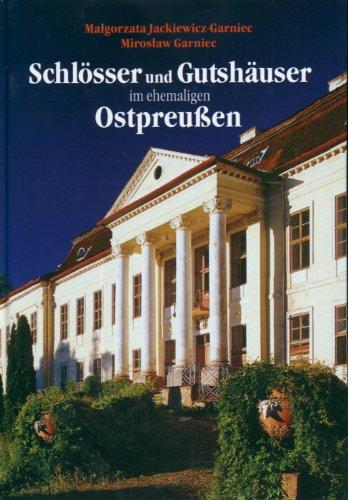 9788391284032: Schlosser und Gutshauser in ehemaligen Ostpreussen