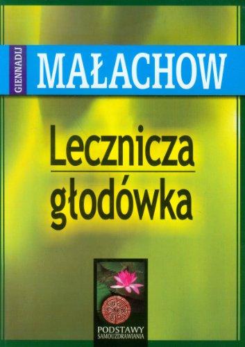 Lecznicza glodowka: Malachow, G. P.