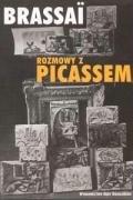 Rozmowy z Picassem: Brassai, (Halasz Gyula)