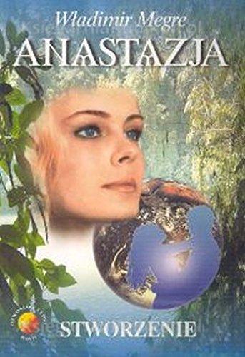 9788391515792: Anastazja czesc 4. Stworzenie