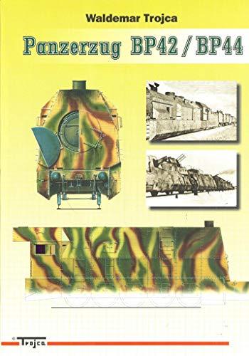 9788391534779: Panzerzug BP42 / BP44 - Armoured Train