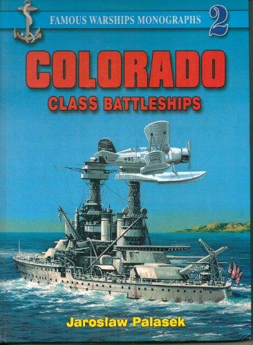 9788391565353: Colorado Class Battleships [Famous Warships Monographs 2]