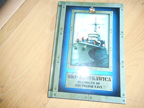 9788391607886: ORP Blyskawica: Destroyer of the Polish Navy