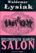 Rzeczpospolita klamcow Salon: Waldemar Lysiak
