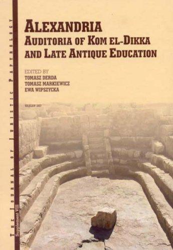 9788391825075: Alexandria: Auditoria of Kom el-Dikka and Late Antique Education (Jjp Supplements)