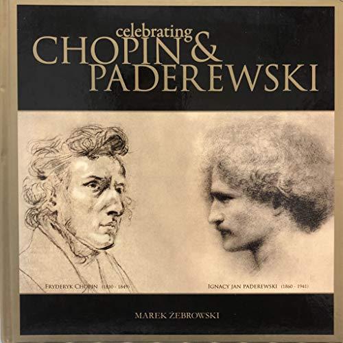9788391976944: Celebrating Chopin and Paderewski