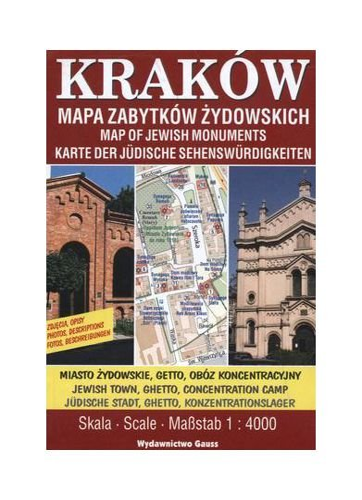 Krakow. Mapa zabytkow zydowskich. 1: 5000, Gauss