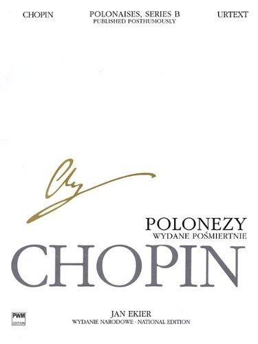 Polonaises, Series B: Published Posthumously: Chopin National