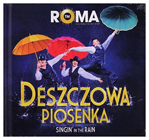 9788392298823: Singin' in the Rain - Original Poland Cast 2012