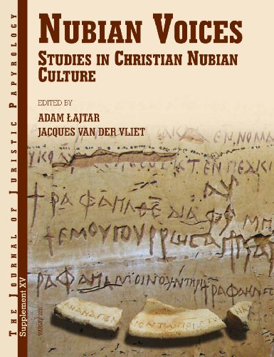 9788392591948: Nubian Voices: Studies in Nubian Christian Civilization (Journal of Juristic Papyrology Supplements)