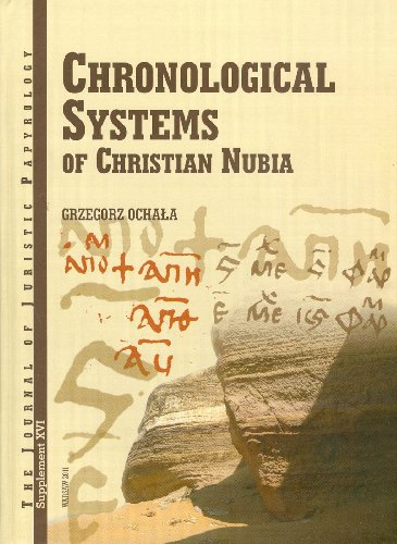9788392591955: JJP Supplement 16 (2012) Journal of Juristic Papyrology: Chronological Systems of Christian Nubia (JJP Supplements)