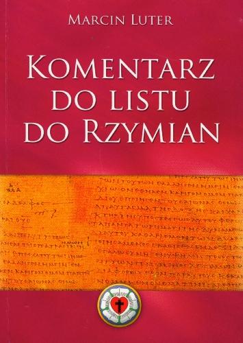 9788392951001: Komentarz do Listu do Rzymian