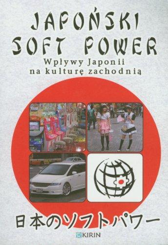 9788392981763: Japonski soft power